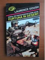 Anticariat: Laurence Gough - Furtuna in desert