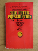 Laurence J. Peter - The Peter prescription