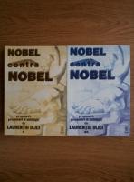 Anticariat: Laurentiu Ulici - Nobel contra Nobel. Propuneri, prezentari si antologie (2 volume)