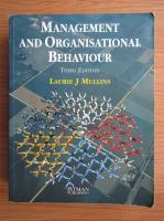 Anticariat: Laurie J. Mullins - Management and Organisational Behaviour