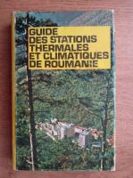 Anticariat: Laviniu Munteanu - Guide des stations thermales et climatiques de Roumanie