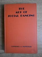 Anticariat: Lawrence A. Hostetler - The art of social dancing (1936)