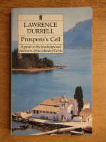 Lawrence Durrell - Prospero's cell