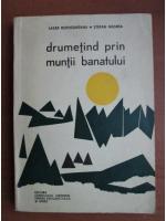 Lazar Botosaneanu, Stefan Negrea - Drumetind prin muntii banatului