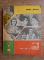 Anticariat: Lazar Cassavan - Mituri si legende din lumea filmului