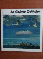 Le galerie Tretiakov