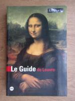 Anticariat: Le guide du louvre