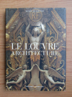 Anticariat: Le Louvre architecture