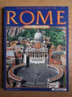 Le spectacle millenaire de Rome