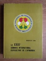 Le XXIX eme Congres International D'apiculture de L'apimondia