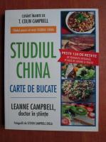 Anticariat: Leanne Campbell - Studiul China. Carte de bucate