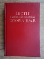 Anticariat: Lectii in ajutorul celor care studiaza istoria P.M.R.
