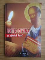 Anticariat: Lectio divina cu Sfantul Paul