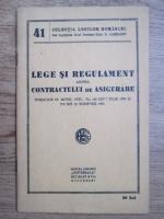 Anticariat: Lege si regulament asupra contractului de asigurare
