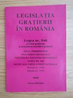 Anticariat: Legislatia gratierii in Romania. Legea nr. 546