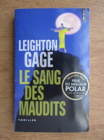 Anticariat: Leighton Gage - Le Sang des Maudits