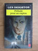 Anticariat: Len Deighton - Prelude pour un espion