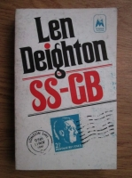 Len Deighton - SS GB. Marea Britanie sub nazisti 1941