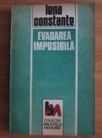 Anticariat: Lena Constante - Evadarea imposibila