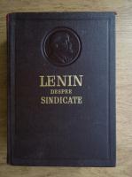 Anticariat: Lenin despre sindicate