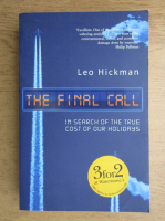 Anticariat: Leo Hickman - The final call
