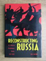 Anticariat: Leo J. Bacino - Reconstructing Russia