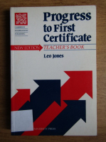 Leo Jones - Progress to First Certificate. Teacher's book