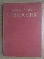 Leo Planiscig - Andrea del Verrocchio (1941)