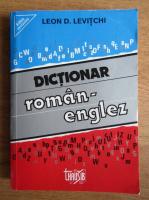 Leon D. Levitchi - Dictionar Roman - Englez