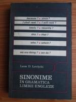 Anticariat: Leon D. Levitchi - Sinonime in gramatica limbii engleze