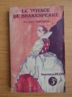 Leon Daudet - Le voyage de Shakespeare (1920)