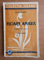Anticariat: Leon Donici - Floare amara (1930)