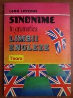 Leon Levitchi - Sinonime in gramatica limbii engleze