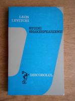Anticariat: Leon Levitchi - Studii Shakespeariene