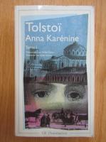 Leon Tolstoi - Anna Karenina (volumul 1)