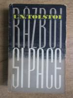 Leon Tolstoi - Razboi si pace (volumul 3)