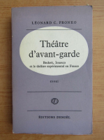 Anticariat: Leonard C. Pronko - Theatre d'avant-garde