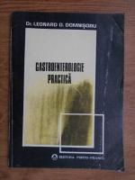 Anticariat: Leonard D. Domnisoru - Gastroenterologie practica