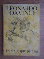 Leonardo da Vinci - Tratat despre pictura