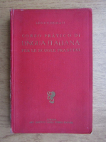 Anticariat: Leone Donati - Corso practico di lingua italiana per le scuole francesi (1927)