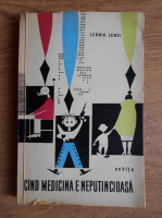 Anticariat: Leonid Lenci - Cand medicina e neputincioasa