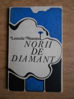 Leonida Neamtu - Norii de diamant