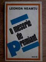 Leonida Neamtu - O meserie de premiant