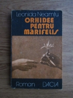 Anticariat: Leonida Neamtu - Orhidee pentru Marifelis