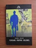 Leonida Neamtu - Teroare pentru colonel