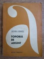 Leonida Neamtu - Toporul de argint