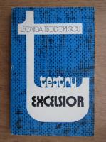 Leonida Teodorescu - Teatrul excelsior