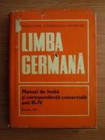 Anticariat: Leonie Brodovschi, Eleonora Stoicescu - Limba germana. Manual de limba si corespondenta comerciala anii III-IV