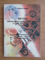 Anticariat: Leontin Domide - Metode pentru rezolvarea problemelor de mecanica, clasa a IX-a