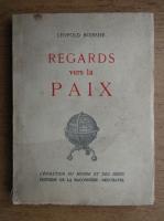 Anticariat: Leopold Boissier - Regards vers la paix (1943)